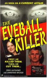 The Eyeball Killer
